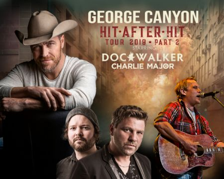 Hit After Hit Tour - Part 2: GEORGE CANYON at The Aud Theatre Sat Sep 14 2019 at 7:30 pm